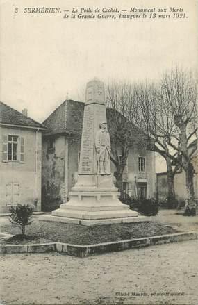 """CPA FRANCE 38 """" Sermerieu, Le monument aux morts"""""""