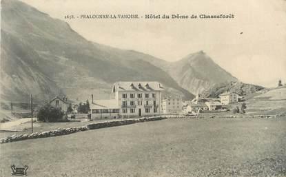 """CPA FRANCE 73 """" Pralognan la Vanoise, Hôtel du Dome de Chasseforêt"""""""