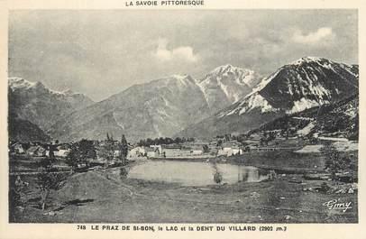 """CPA FRANCE 73 """" Le Praz de St Bon, Le lac et la Dent du Villard"""""""