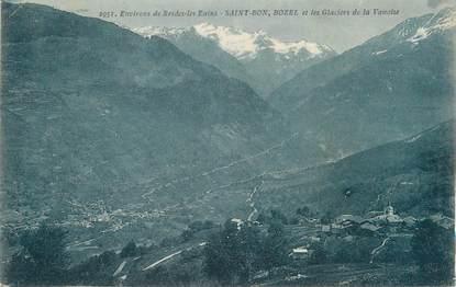 """CPA FRANCE 73 """" St Bon, Bozel et les Glaciers de la Vanoise"""""""