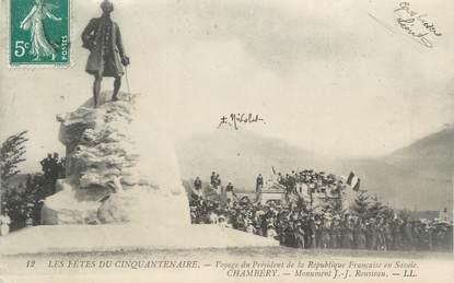 """CPA FRANCE 73 """" Chambéry, Le monument J.J. Rousseau, Voyage du Président de la République"""""""