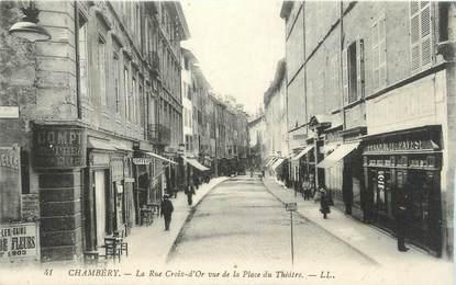 """CPA FRANCE 73 """" Chambéry, La Rue Croix d'Or vue de la Place du Théâtre"""""""