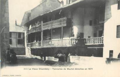 """CPA FRANCE 73 """" Chambéry, Tanneries de Maché démolies en 1871"""""""