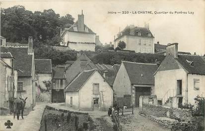 """/ CPA FRANCE 36 """"La chatre, quartier du Pont au Lay"""""""