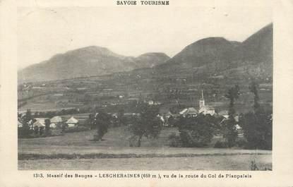 """CPA FRANCE 73 """" Lescheraines vu de la Route du Col de Planpalais"""""""