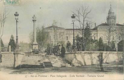 Cpa france 13 aix en provence place bellegarde ecole normale fontaine granet 13 bouches - Cours de cuisine bouches du rhone ...