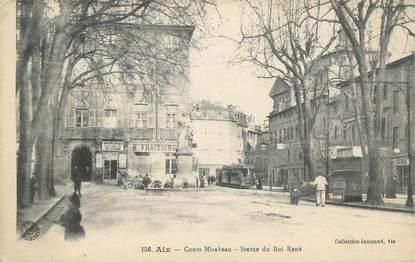 """CPA FRANCE 13 """" Aix en Provence, Cours Mirabeau, Statue du Roi René"""""""