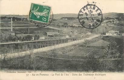 """CPA FRANCE 13 """" Aix en Provence, Le Pont d'Arc, Usines des Tramways électriques"""""""