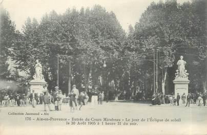 """CPA FRANCE 13 """" Aix en Provence, Entrée du Cours Mirabeau le jour de l'éclipse du soleil le 30 août 1905 à 1H31"""" / ECLIPSE"""