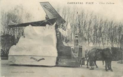 """CPA FRANCE 13 """" Aix en Provence, Char Latham"""" / AVIATEUR LATHAM / CARNAVAL"""