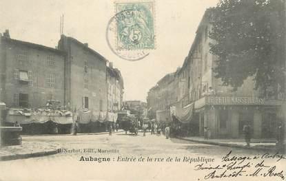 """CPA FRANCE 13 """" Aubagne, Entrée de la Rue de la République"""""""