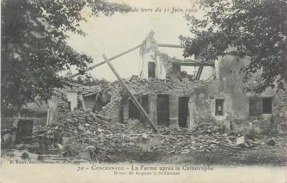 """CPA FRANCE 13 """"Concernade, La ferme après la catastrophe du 11 juin 1909"""""""