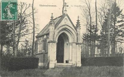 """CPA FRANCE 62 """"Thiembronne, la chapelle"""""""