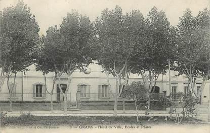 """CPA FRANCE 13 """" Grans, Hôtel de Ville, Ecole et Postes"""""""