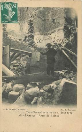 """CPA FRANCE 13 """" Lambesc, Amas de ruines après le tremblement de terre du 11 juin 1909"""""""