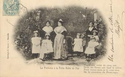 """/ CPA FRANCE FRANCE 13 """"La provence à la petite reine de mai"""""""
