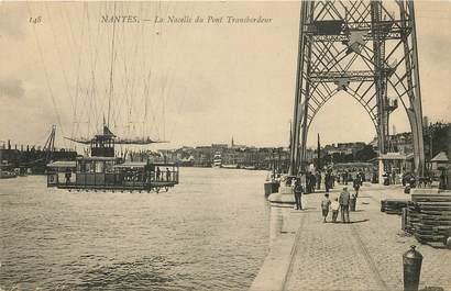 "CPA FRANCE 44 ""Nantes, La Nacelle du Pont Transbordeur"""