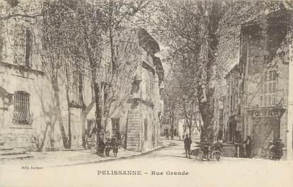 "CPA FRANCE 13 "" Pelissanne, Rue Grande"""