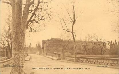 """CPA FRANCE 13 """" Pelissanne, Route d'Aix et le Grand Pont"""""""