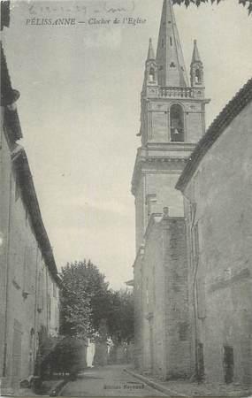 """CPA FRANCE 13 """" Pelissanne, Le clocher de l'église"""""""
