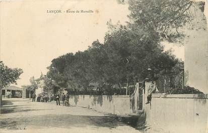 """/ CPA FRANCE FRANCE 13 """"Lançon, route de Marseille"""""""