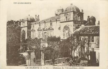 """CPA FRANCE 13 """"Le Sambuc, Château de l'Armeillère"""""""