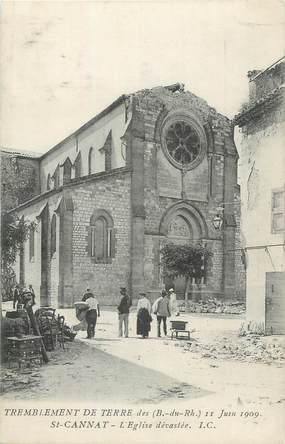 """CPA FRANCE 13 """" St Cannat, Eglise dévastée après le tremblement de terre du 11 juin 1909"""""""