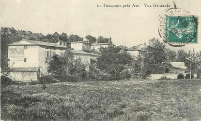"""CPA FRANCE 13 """" Près d'Aix, Le Tholonet, Vue générale"""""""