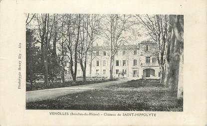 """CPA FRANCE 13 """" Venolles, Château de St Hippolyte"""""""