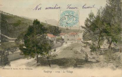 "CPA FRANCE 13 "" Vaufrège, Le village"""
