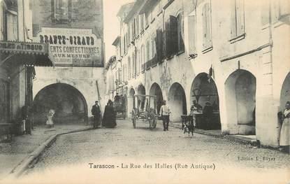 """CPA FRANCE 13 """" Tarascon, La Rue des Halles"""""""