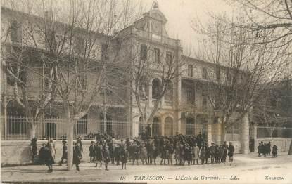 """CPA FRANCE 13 """" Tarascon, L'école des garçons"""""""