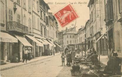 "CPA FRANCE 13 "" Tarascon, Rue du Marché"""