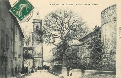 """/ CPA FRANCE 13 """"La Roque d'Anthéron, rue du Nord et château"""""""