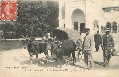 """CPA FRANCE 13 """" Marseille, Exposition coloniale, attelage Cambodgien"""""""