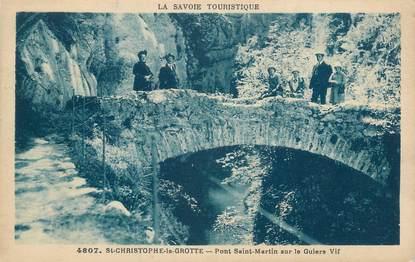 """CPA FRANCE 73 """" St Christophe la Grotte, Pont St Martin sur le Guiers Vif"""""""