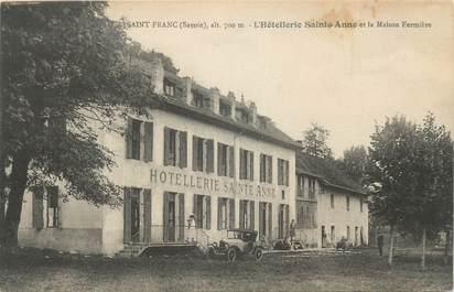 """CPA FRANCE 73 """" St Franc, L'Hôtellerie Ste Anne et la Maison Fermière"""""""