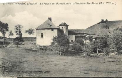 """CPA FRANCE 73 """" St Franc, La ferme du château """""""