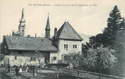 """CPA FRANCE 73 """" Myans, Anciern couvent des Franciscains"""""""