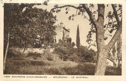 """CPA FRANCE 73 """" Bourdeau, Le château"""""""