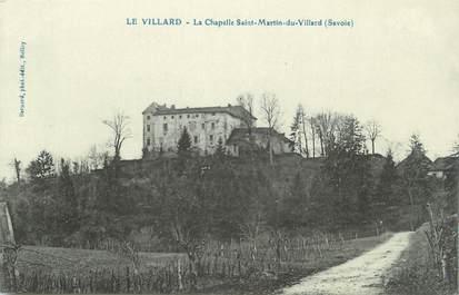 "CPA FRANCE 73 "" Le Villard, La Chapelle St Martin du Villard"""