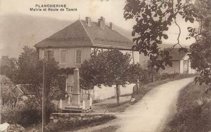 """CPA FRANCE 73 """" Plancherine, Mairie et Route de Tamié"""""""