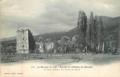 """CPA FRANCE 73 """" Le Bourget du Lac, Ruines du château du Bourget"""""""