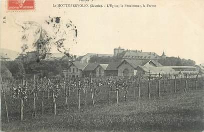 """CPA FRANCE 73 """" La Motte Servolex, L'église , le pensionnat et la ferme"""""""