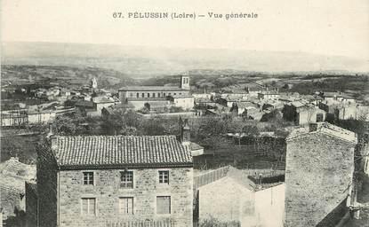 """/ CPA FRANCE 42 """"Pelussin, vue générale"""""""