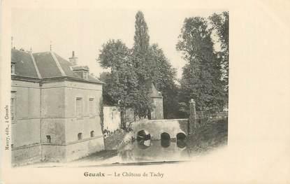 """CPA FRANCE 77 """" Gouaix, Le Château de Tachy"""""""