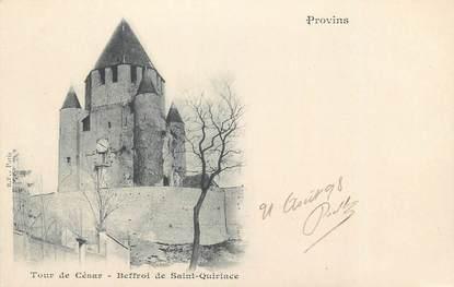 """CPA FRANCE 77 """" Provins, Tour de César, Beffroi de St Quiriace"""""""