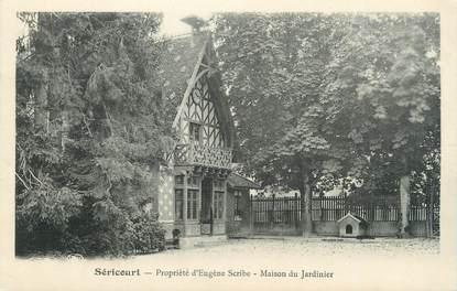"""CPA FRANCE 77 """" Séricourt, Propriété d'Eugène Scribe, Maison du Jardinier"""""""