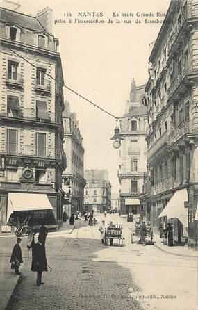 "CPA FRANCE 44 ""Nantes, La Grande Rue et rue de Strasbourg"""