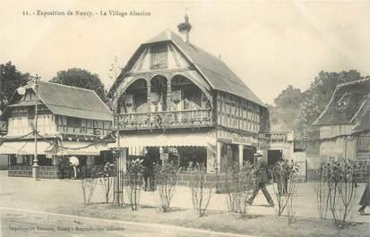 "CPA FRANCE 54 "" Nancy, Le Village Alsacien""/ EXPOSITION de 1909"